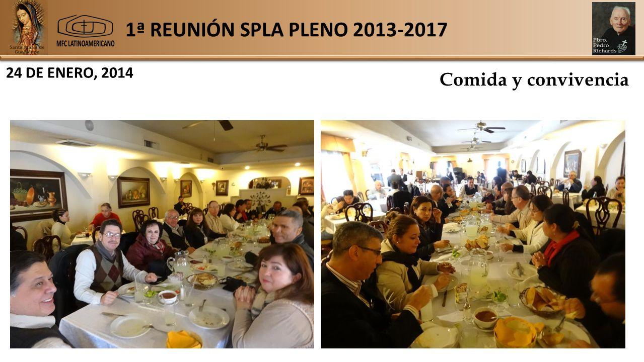 1ª REUNIÓN SPLA PLENO 2013-2017 24 DE ENERO, 2014 Comida y convivencia