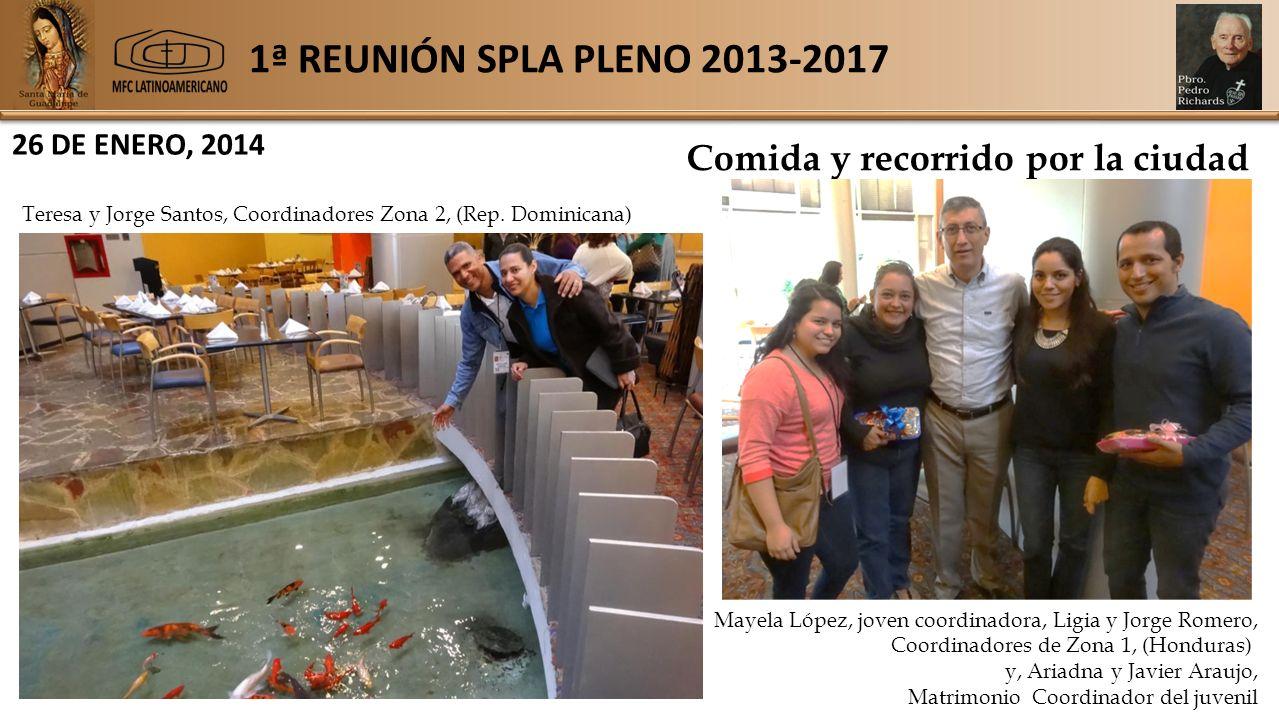 1ª REUNIÓN SPLA PLENO 2013-2017 26 DE ENERO, 2014 Comida y recorrido por la ciudad Teresa y Jorge Santos, Coordinadores Zona 2, (Rep.