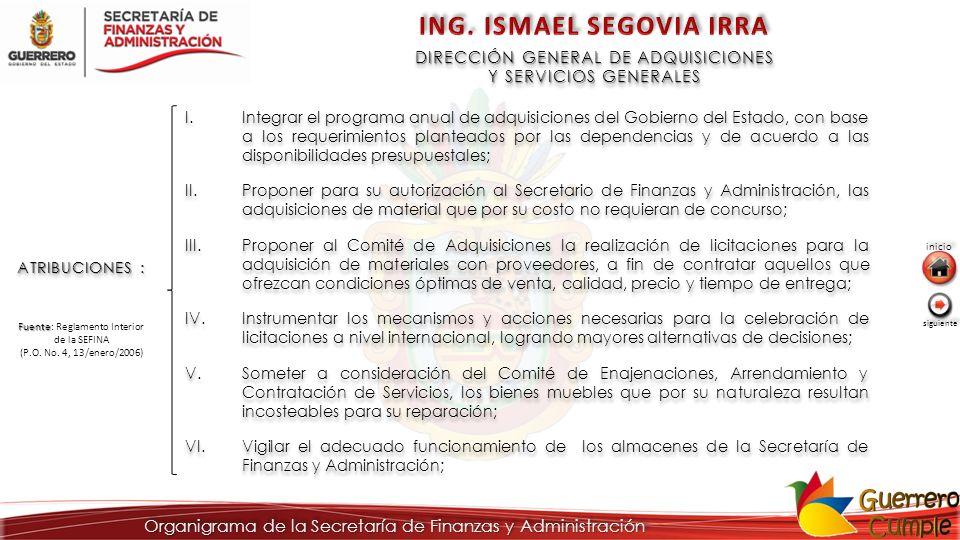 DIRECCIÓN GENERAL DE ADQUISICIONES Y SERVICIOS GENERALES DIRECCIÓN GENERAL DE ADQUISICIONES Y SERVICIOS GENERALES ATRIBUCIONES : I.Integrar el program