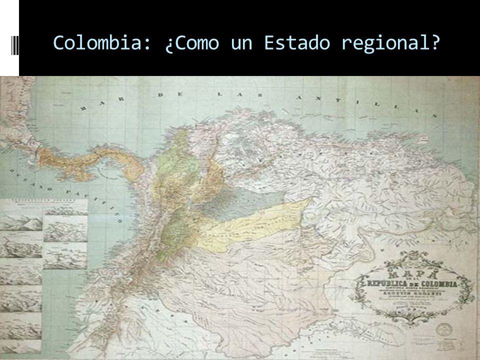 Transformación del Estado unitario Por ejemplo en: Francia, Portugal, Chile, Perú, Bolivia (un caso especial) y Colombia… Colombia no es el mismo Esta