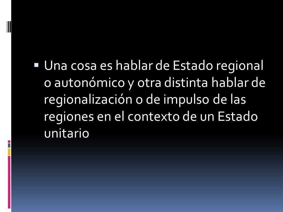 ¿Entonces, qué es el Estado regional?