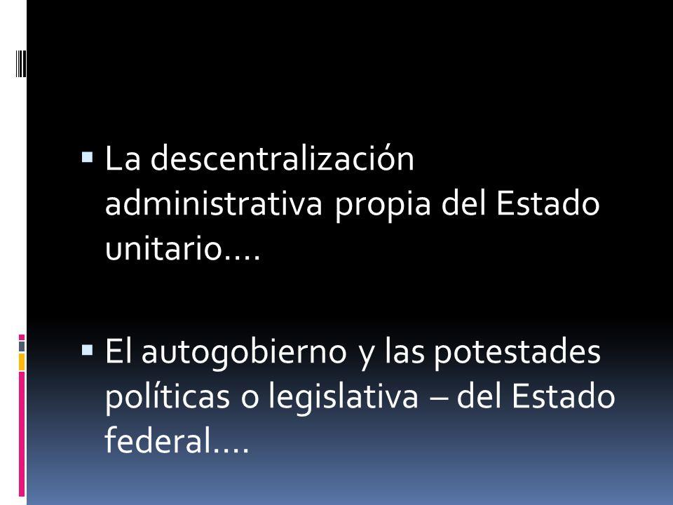 Cuando hablamos de Estado regional o autonómico pensamos en: España e Italia… Si bien diferentes tienen un modelo territorial intermedio entre el Estado unitario y el Estado federal