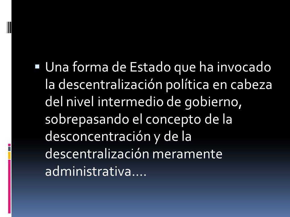 Un modelo regional o autonómico España realiza un primer intento en 1931. Intento frustrado con un largo período de dictadura caracterizado por una fé