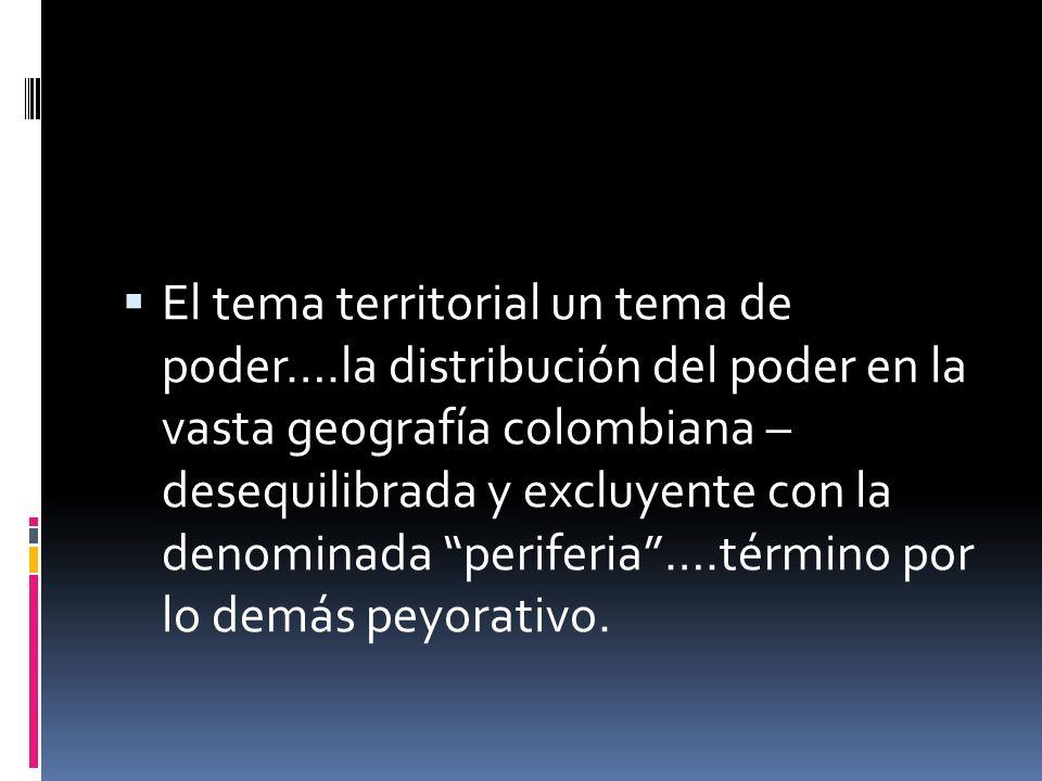 COLOMBIA: Un Estado marcadamente centralista Constantes constitucionales estructurales del Estado colombiano (Hernando Valencia Villa), lectura anteri