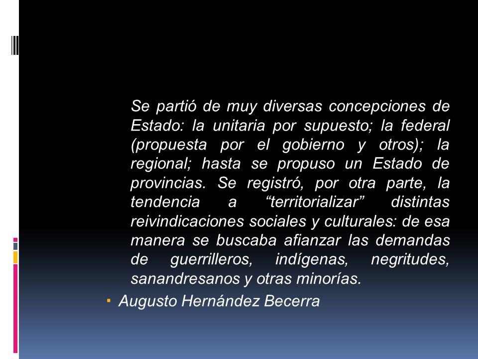 El modelo territorial unitario fue evidente desde el acto preconstitucional