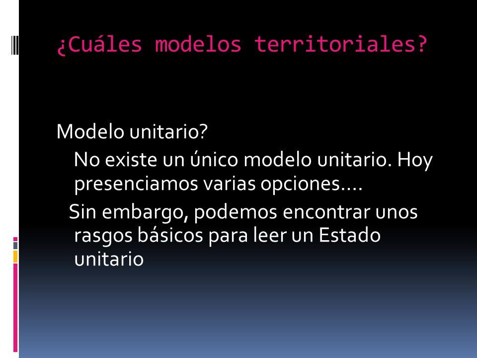 1.LAS DIFUSAS FRONTERAS DE LAS FORMAS DE ESTADO Estoy a favor de una teoría federal mestiza, en la que las características de los distintos modelos y