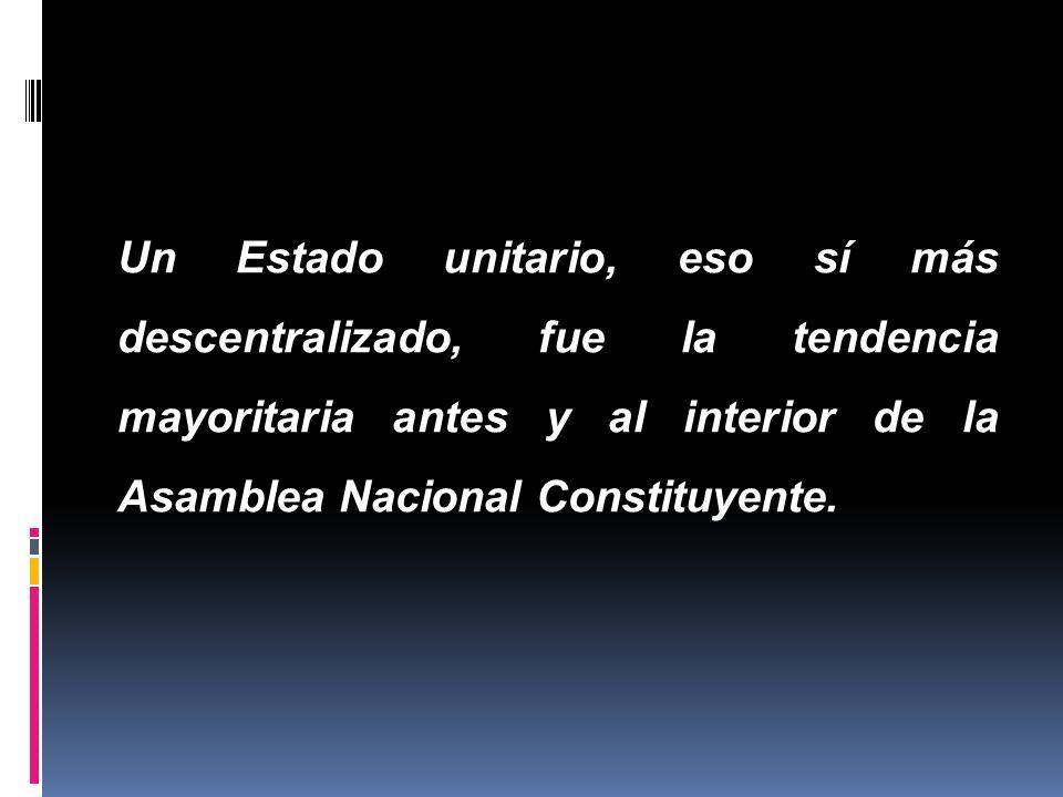 Diversas tendencias…. La propuesta federalista de Cesar Gaviria Propuestas federales y regionales en la Asamblea Nacional Constituyente Los defensores