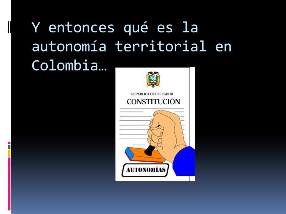 ¿Entonces? Desde una perspectiva comparada es descentralización meramente administrativa….el libreto se escribe en Bogotá….