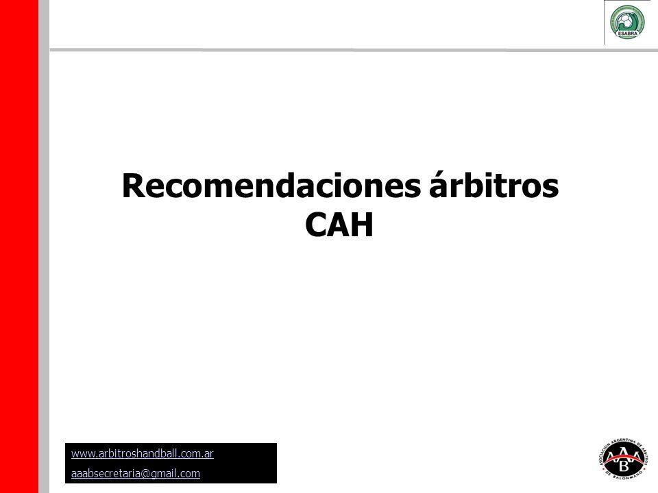 Recomendaciones árbitros CAH www.arbitroshandball.com.ar aaabsecretaria@gmail.com