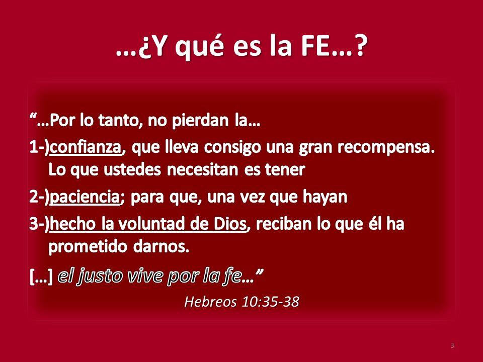 …¿Y qué es la FE…? 3