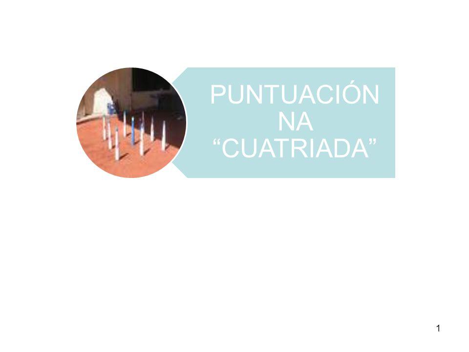 PUNTUACIÓN NA CUATRIADA 1