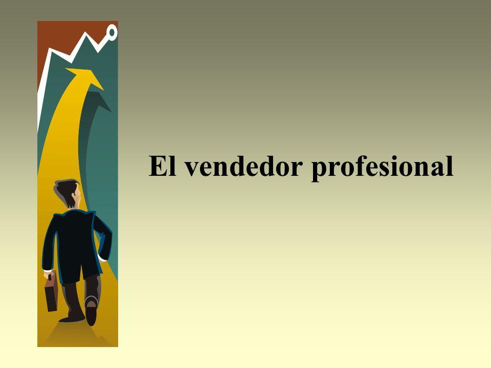 Cualidades Actitudespositivas Debe ser profesional El vendedor de hoy