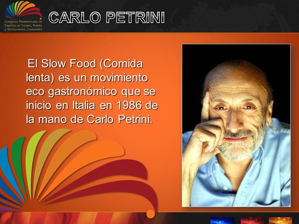 El Slow Food (Comida lenta) es un movimiento eco gastronómico que se inicio en Italia en 1986 de la mano de Carlo Petrini.