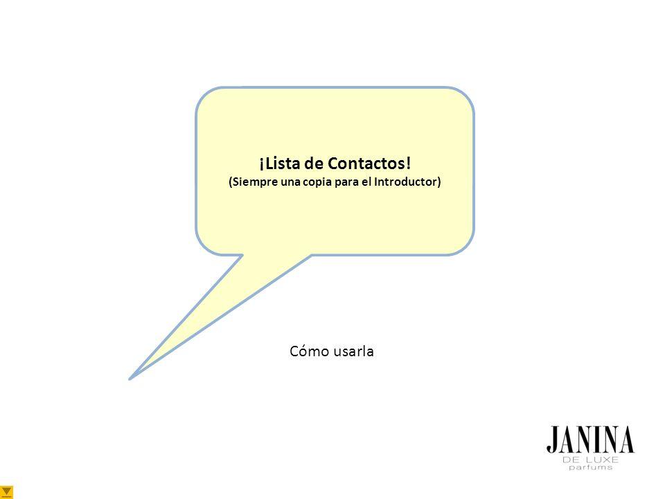 ¡Lista de Contactos! (Siempre una copia para el Introductor) Cómo usarla