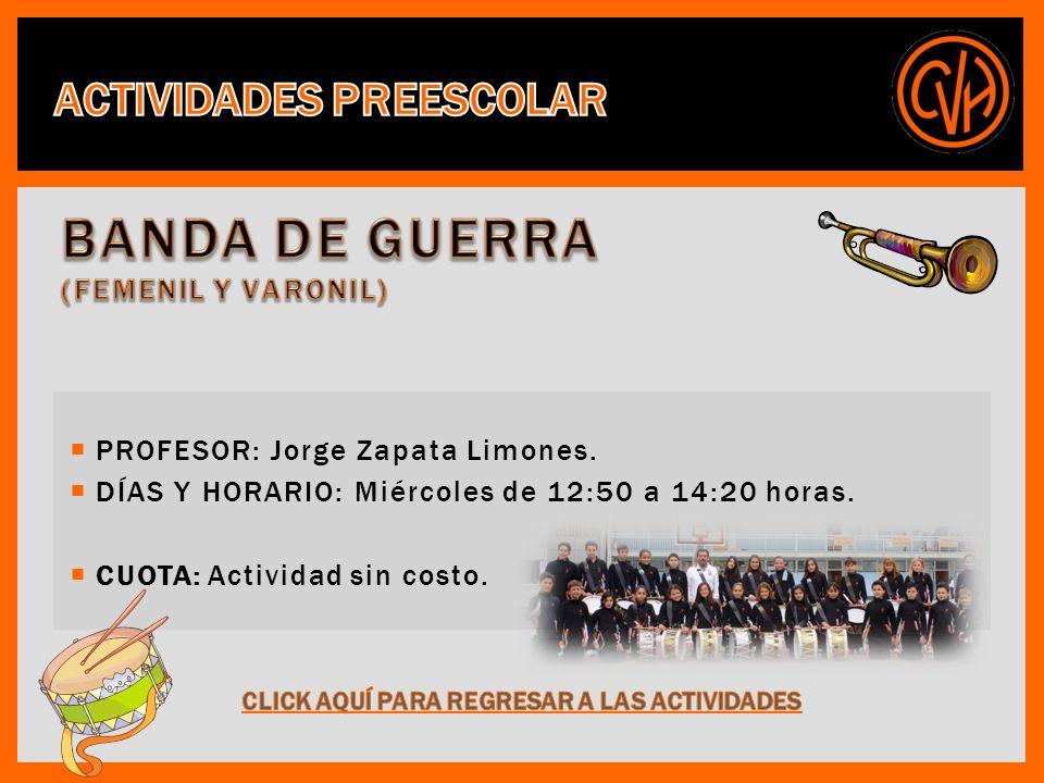 PROFESOR: Jorge Zapata Limones. DÍAS Y HORARIO: Miércoles de 12:50 a 14:20 horas. CUOTA: Actividad sin costo.