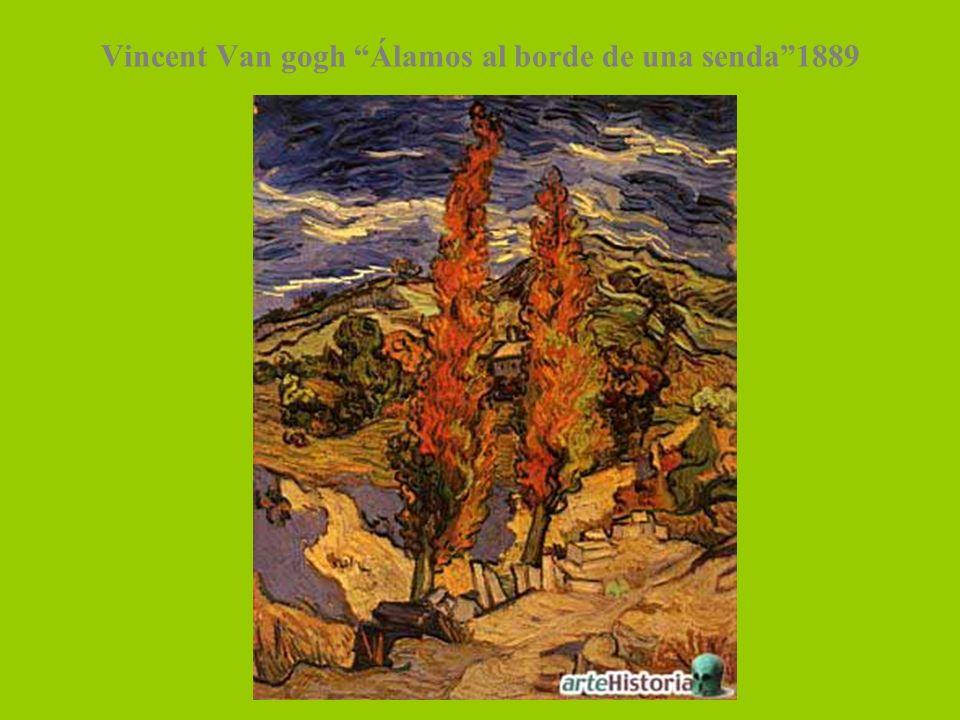 Vincent Van gogh Álamos al borde de una senda1889