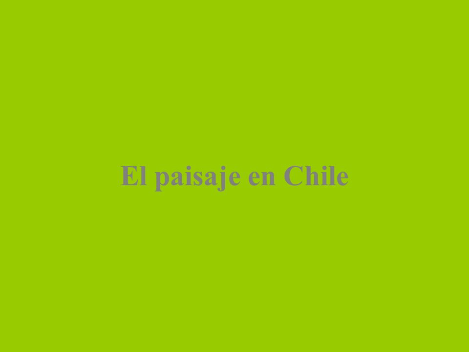 El paisaje en Chile