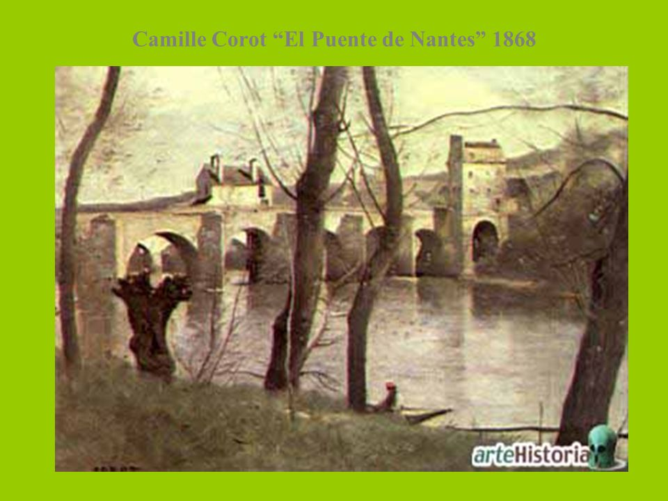 Camille Corot El Puente de Nantes 1868