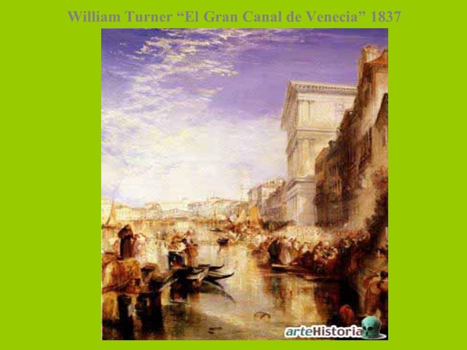 William Turner El Gran Canal de Venecia 1837