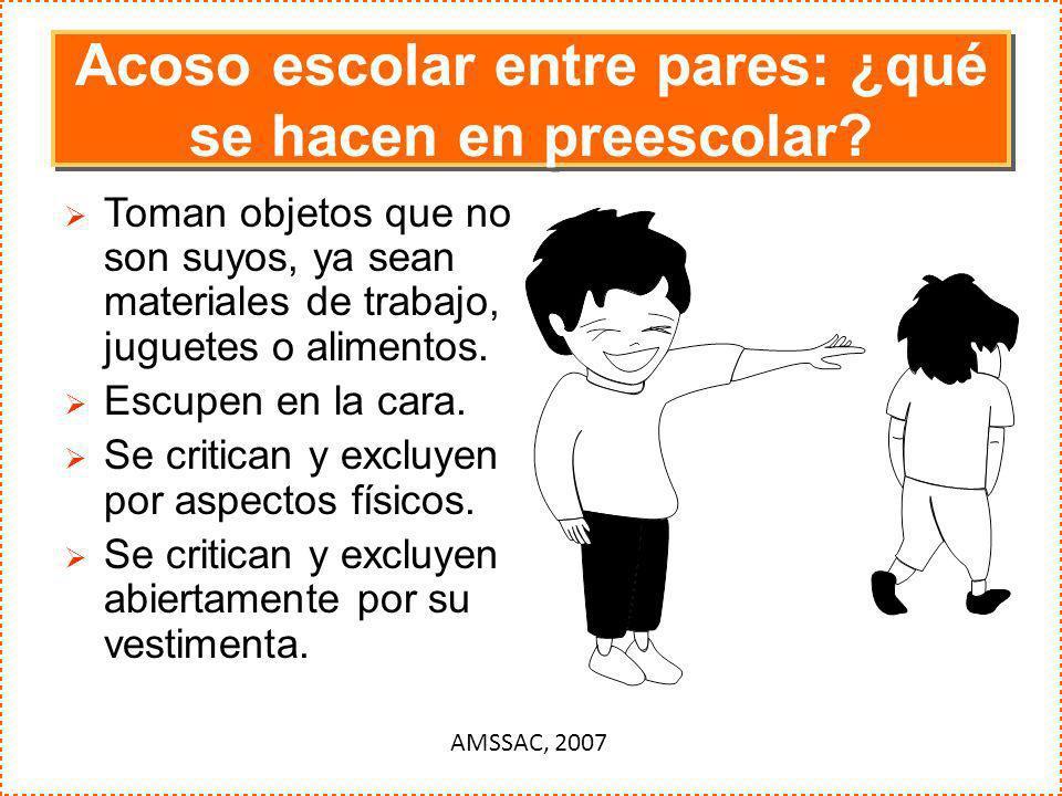 Acoso escolar entre pares: ¿qué se hacen en preescolar? Toman objetos que no son suyos, ya sean materiales de trabajo, juguetes o alimentos. Escupen e