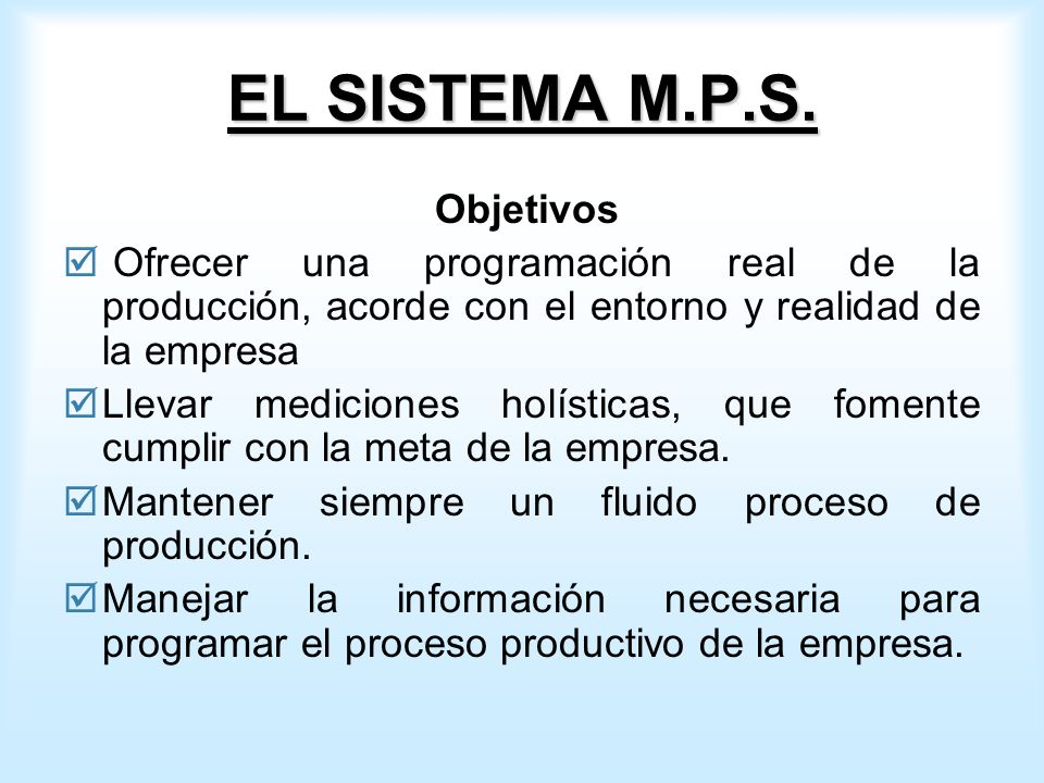 EL SISTEMA M.P.S.