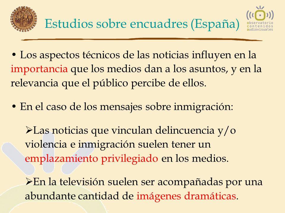Estudios sobre encuadres (España) Los aspectos técnicos de las noticias influyen en la importancia que los medios dan a los asuntos, y en la relevanci