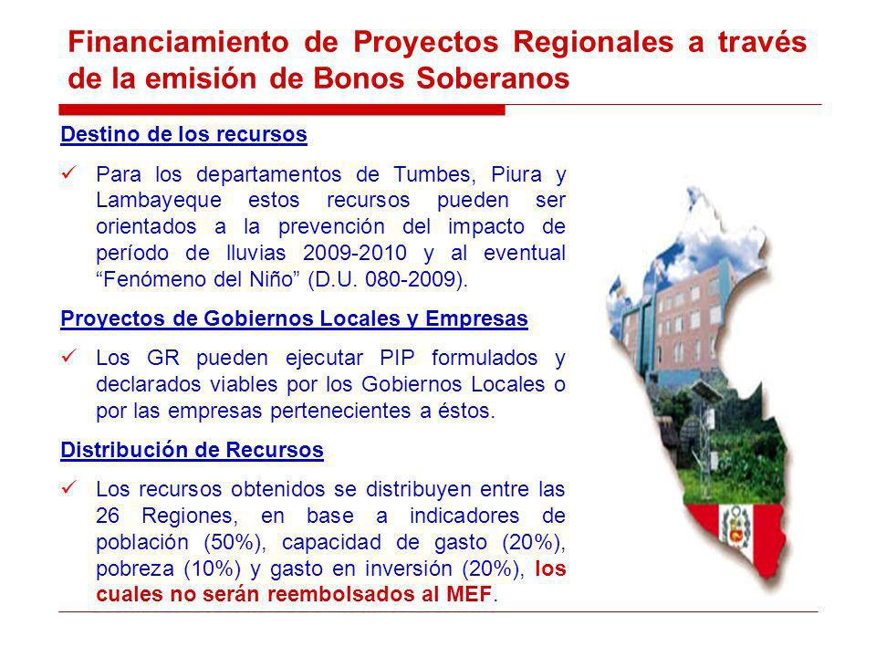 Destino de los recursos Para los departamentos de Tumbes, Piura y Lambayeque estos recursos pueden ser orientados a la prevención del impacto de período de lluvias 2009-2010 y al eventual Fenómeno del Niño (D.U.