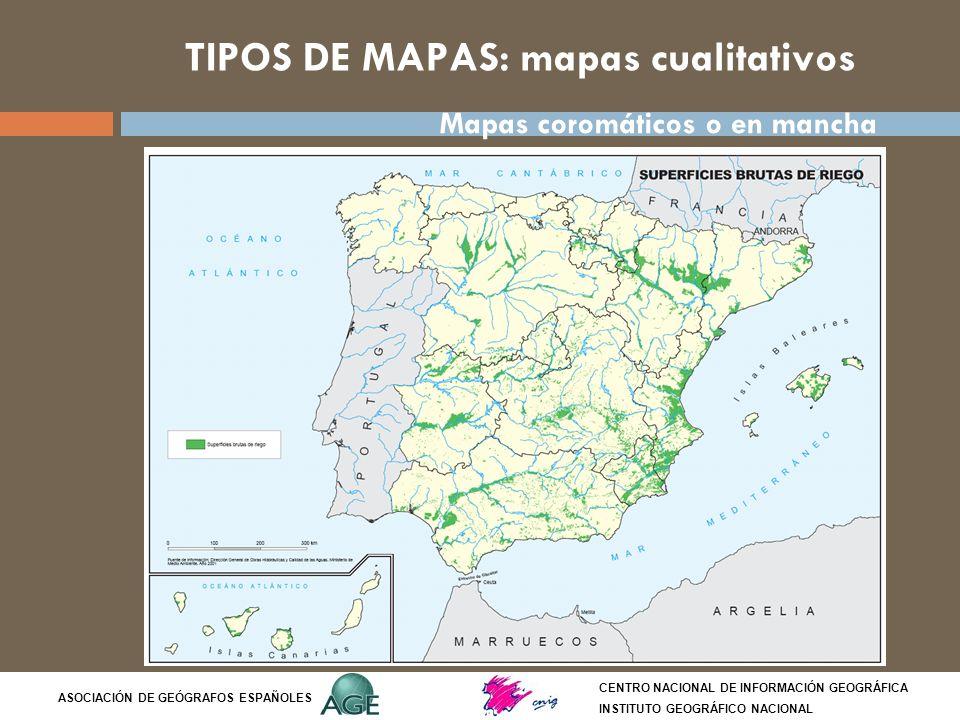 TIPOS DE MAPAS: mapas cualitativos CENTRO NACIONAL DE INFORMACIÓN GEOGRÁFICA INSTITUTO GEOGRÁFICO NACIONAL ASOCIACIÓN DE GEÓGRAFOS ESPAÑOLES Mapas cor