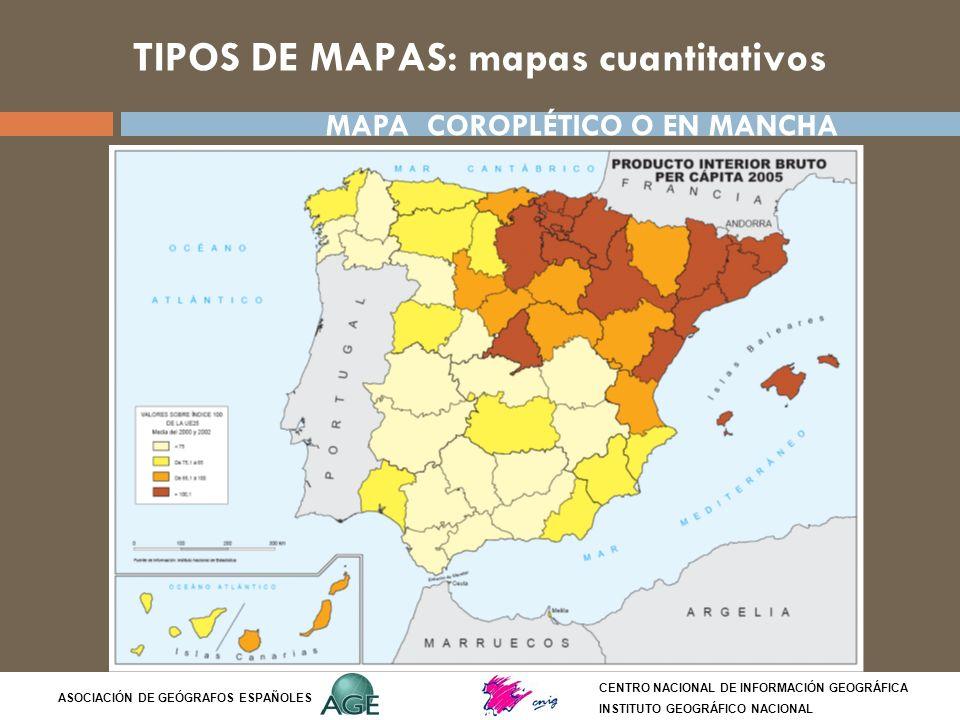 TIPOS DE MAPAS: mapas cuantitativos CENTRO NACIONAL DE INFORMACIÓN GEOGRÁFICA INSTITUTO GEOGRÁFICO NACIONAL ASOCIACIÓN DE GEÓGRAFOS ESPAÑOLES MAPA COR