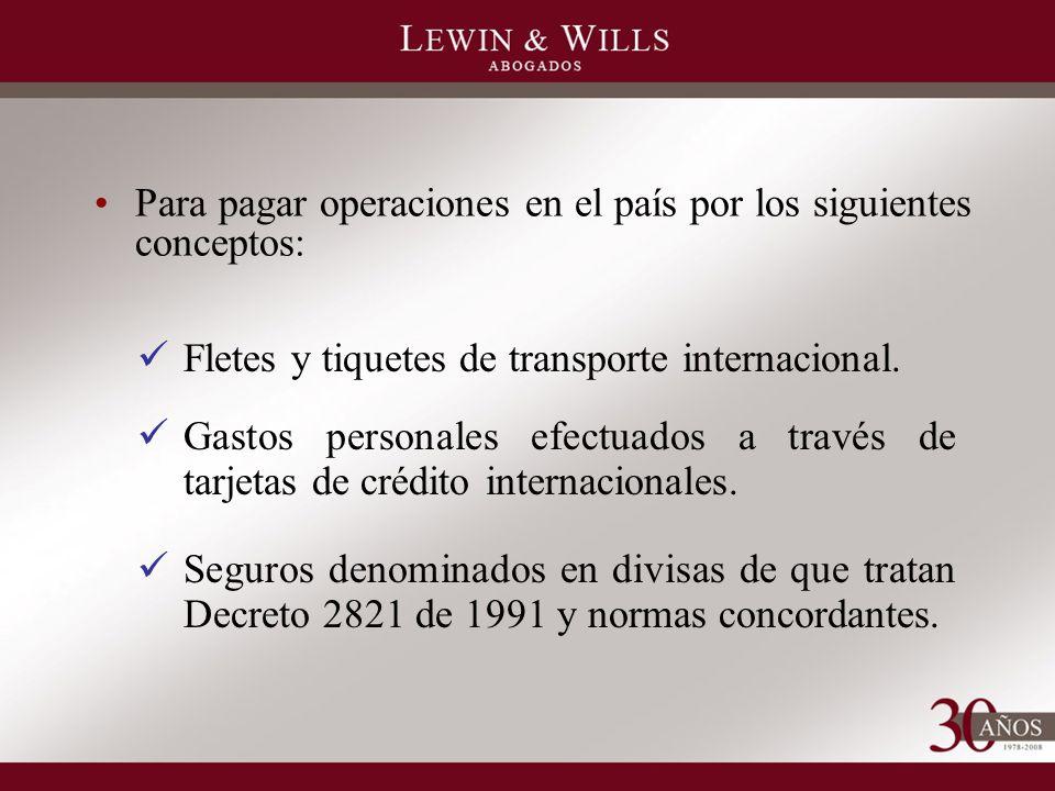 Fletes y tiquetes de transporte internacional.