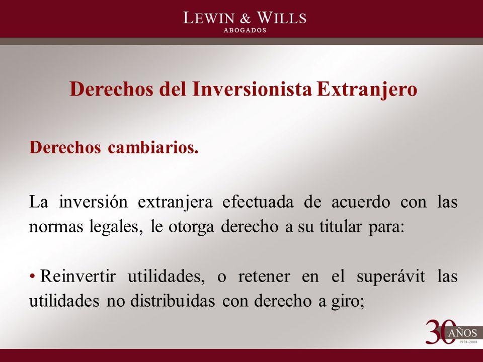 Derechos del Inversionista Extranjero Derechos cambiarios.