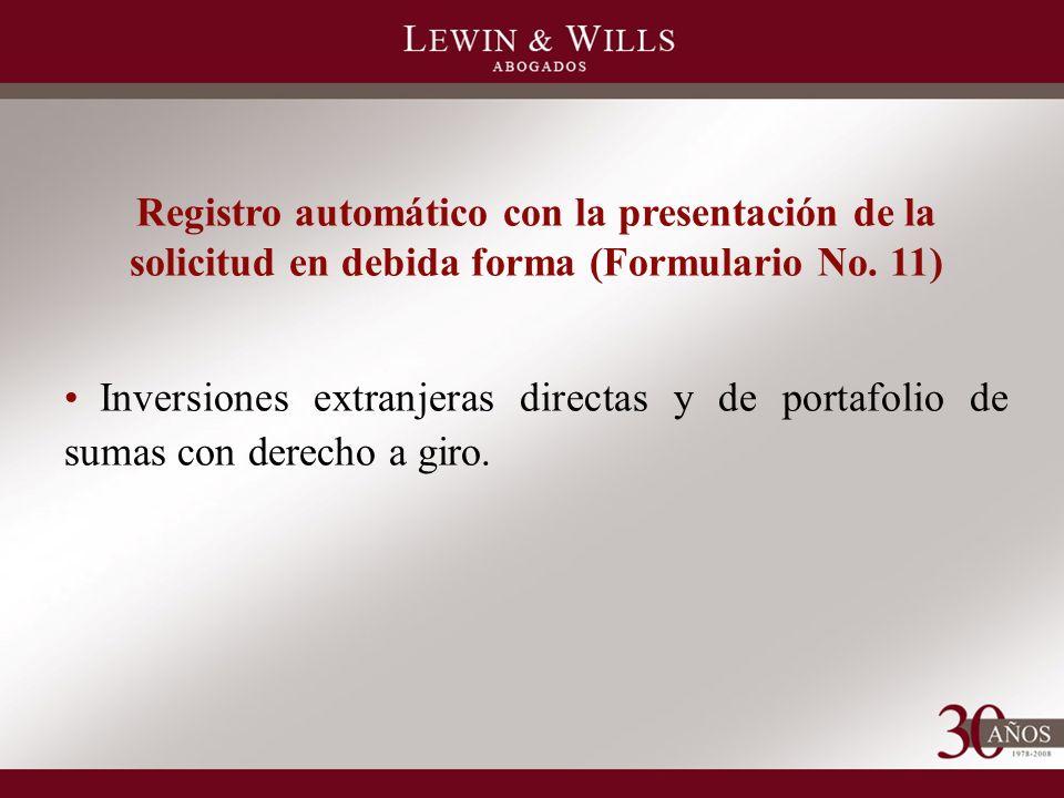 Registro automático con la presentación de la solicitud en debida forma (Formulario No.