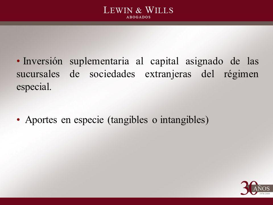 Inversión suplementaria al capital asignado de las sucursales de sociedades extranjeras del régimen especial.