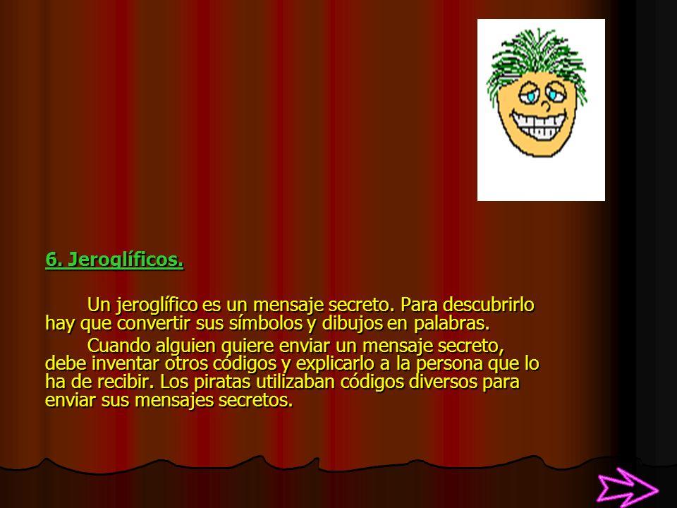 5. Pictogramas. Las imágenes que representan un objeto o un lugar son pictogramas.