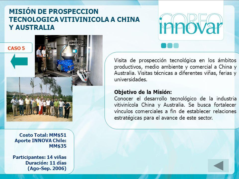 MISIÓN DE PROSPECCION TECNOLOGICA VITIVINICOLA A CHINA Y AUSTRALIA Visita de prospección tecnológica en los ámbitos productivos, medio ambiente y come