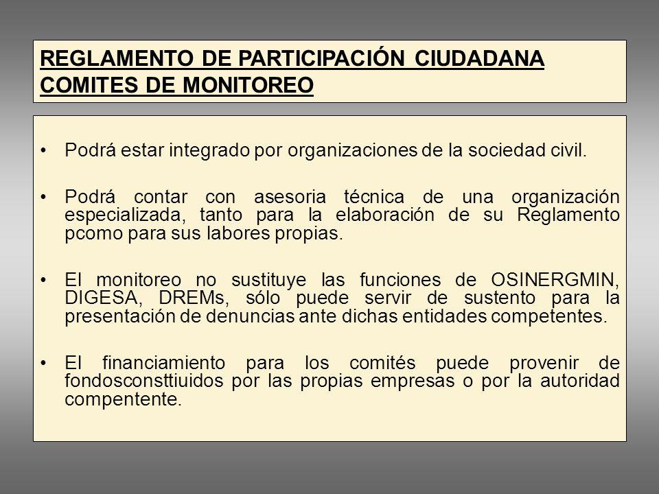 REGLAMENTO DE PARTICIPACIÓN CIUDADANA COMITES DE MONITOREO Podrá estar integrado por organizaciones de la sociedad civil.