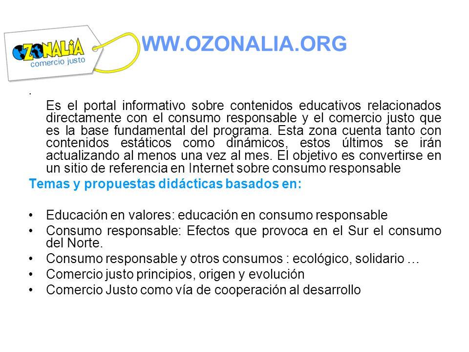 . Es el portal informativo sobre contenidos educativos relacionados directamente con el consumo responsable y el comercio justo que es la base fundame