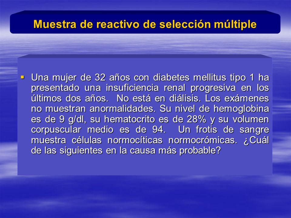 Una mujer de 32 años con diabetes mellitus tipo 1 ha presentado una insuficiencia renal progresiva en los últimos dos años.