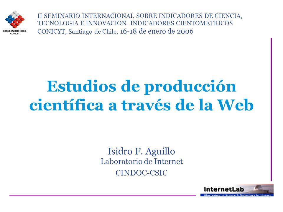 Estudios de producción científica a través de la Web Isidro F.