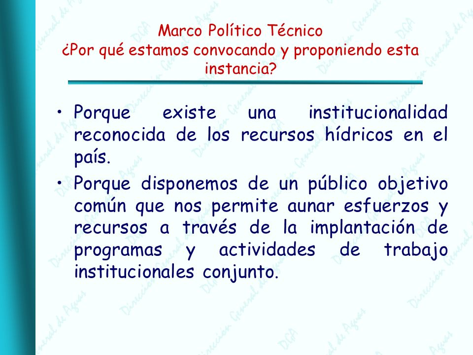 Marco Político Técnico ¿Por qué estamos convocando y proponiendo esta instancia.