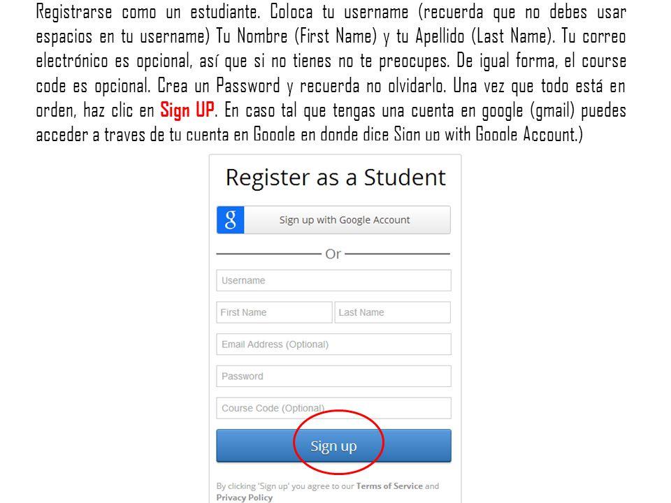 Registrarse como un estudiante.