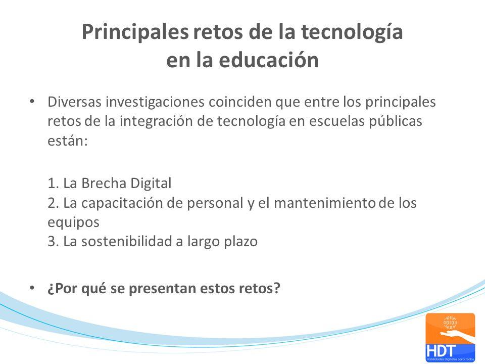 Principales retos de la tecnología en la educación Diversas investigaciones coinciden que entre los principales retos de la integración de tecnología