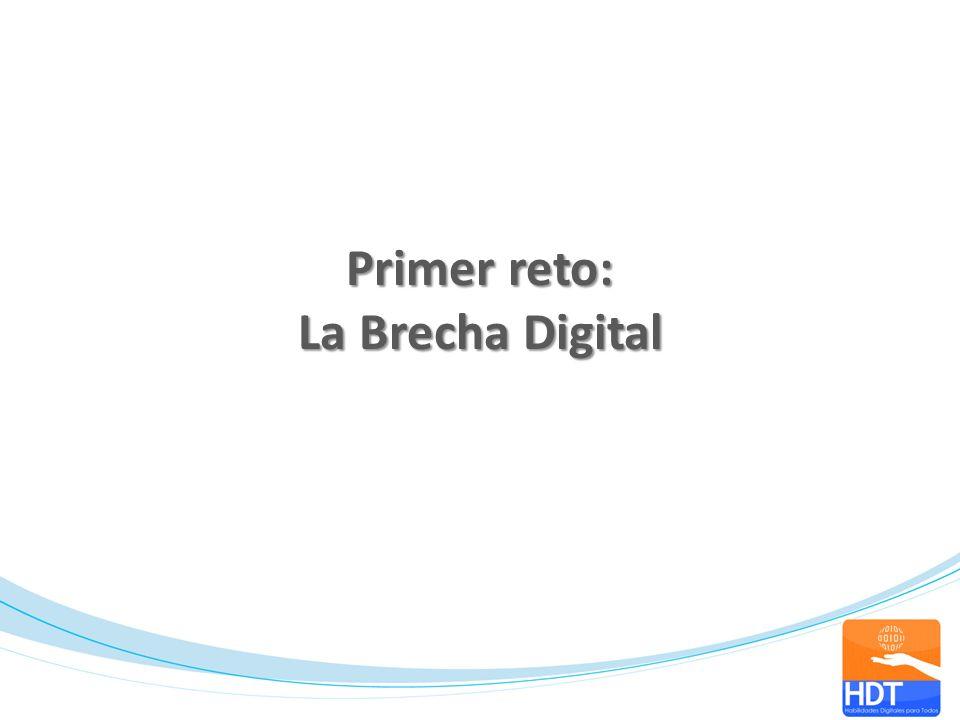 Primer reto: La Brecha Digital