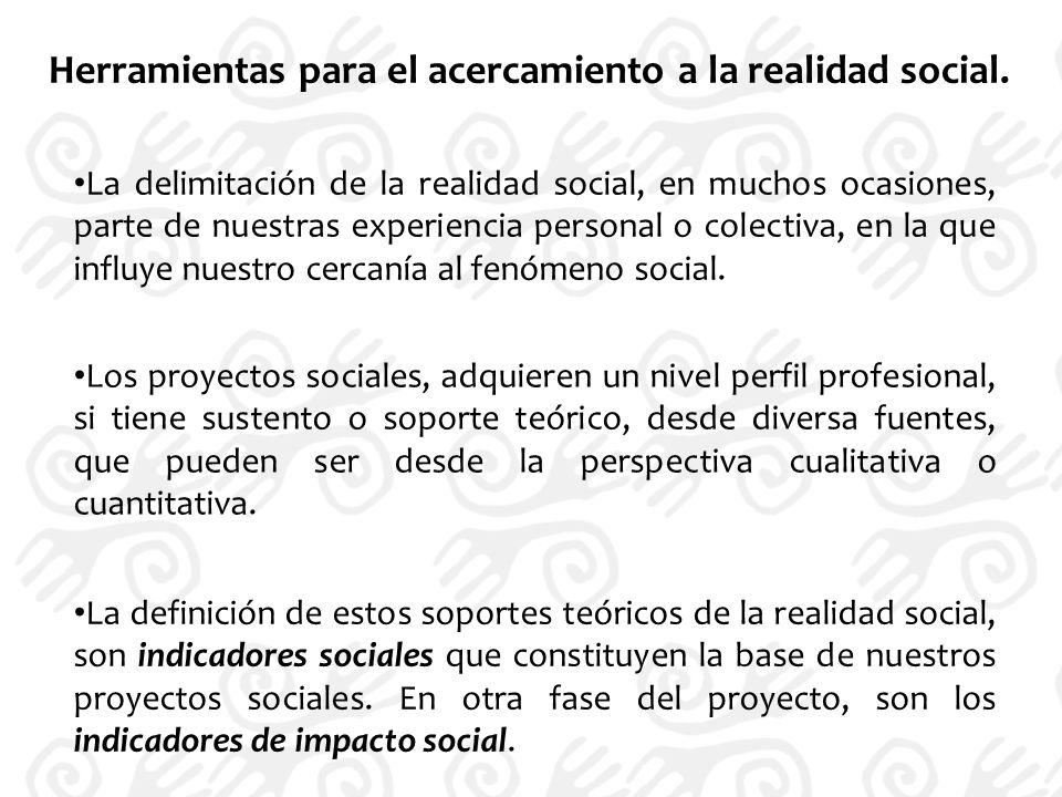 Herramientas para el acercamiento a la realidad social.