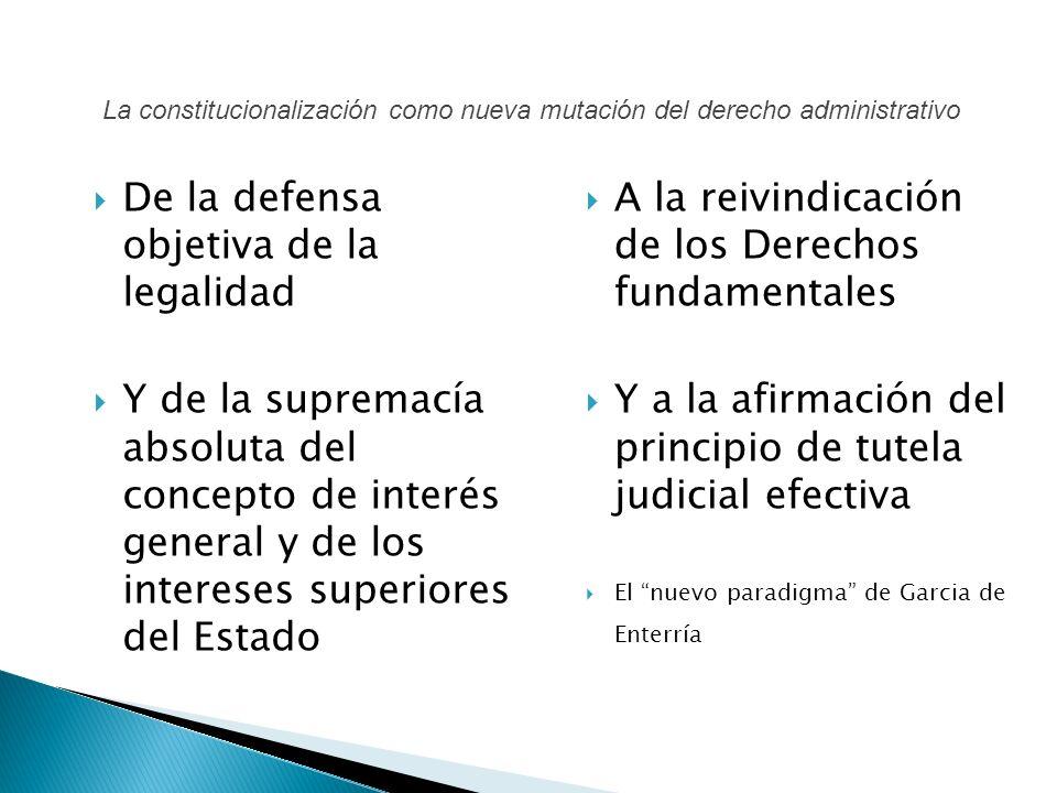 De la defensa objetiva de la legalidad Y de la supremacía absoluta del concepto de interés general y de los intereses superiores del Estado A la reivi