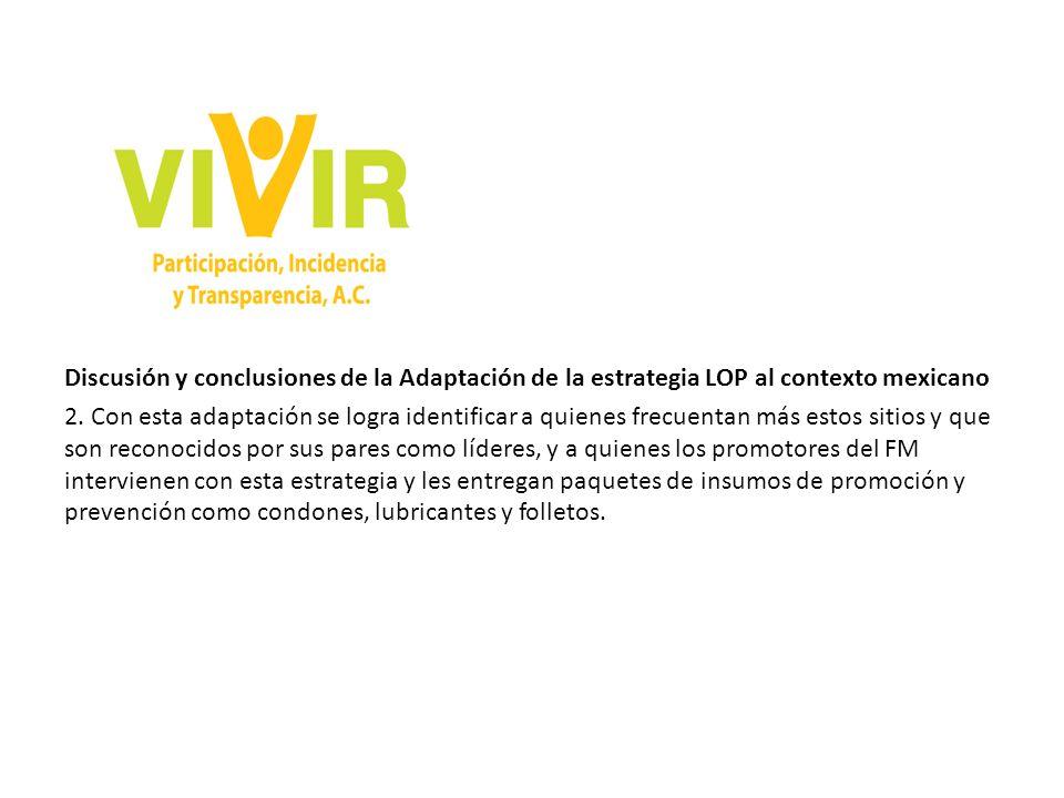 Discusión y conclusiones de la Adaptación de la estrategia LOP al contexto mexicano 2.