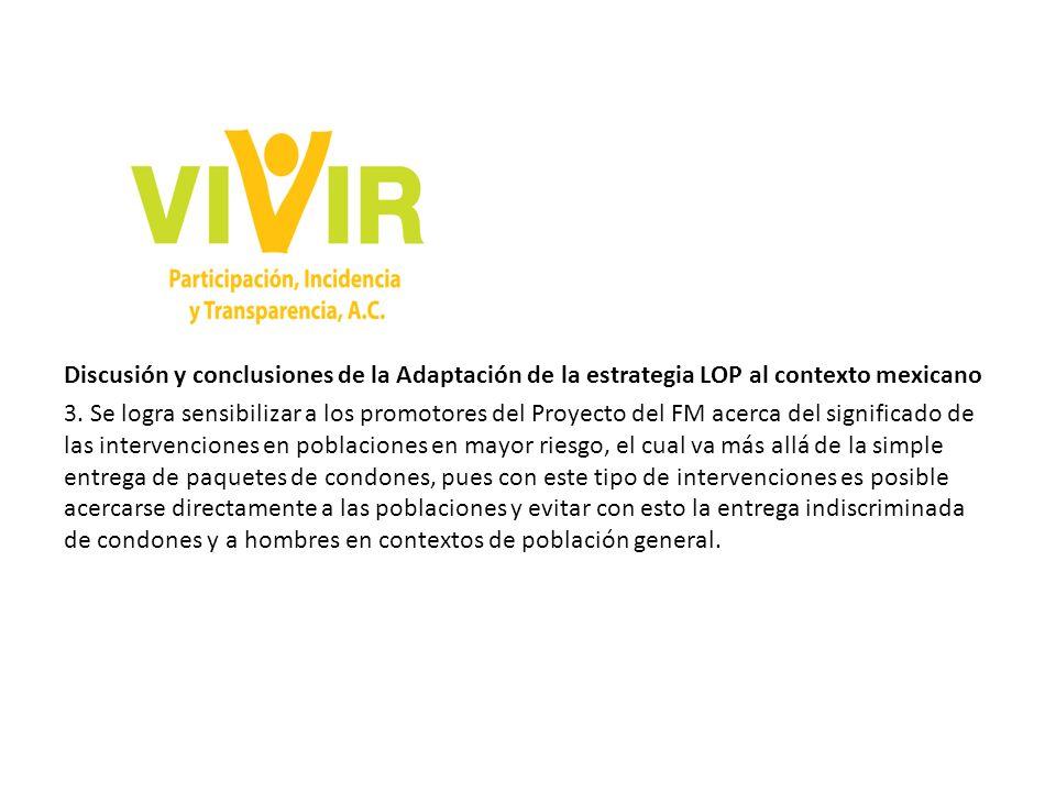 Discusión y conclusiones de la Adaptación de la estrategia LOP al contexto mexicano 3.