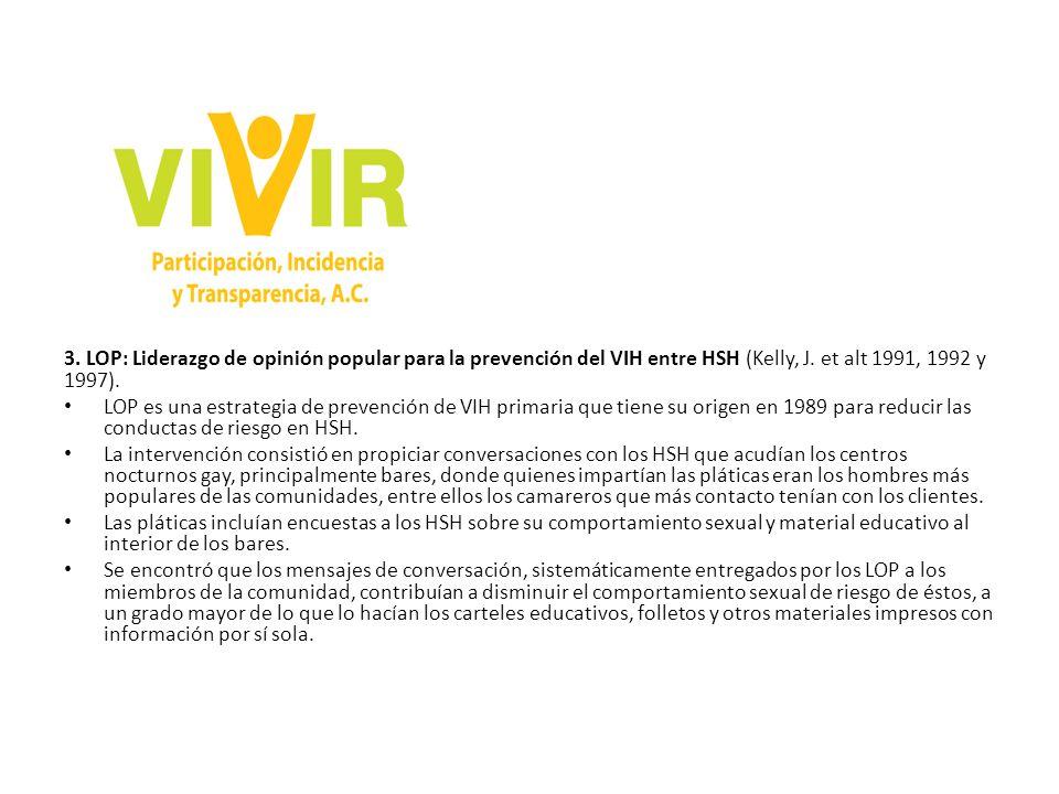 3.LOP: Liderazgo de opinión popular para la prevención del VIH entre HSH (Kelly, J.