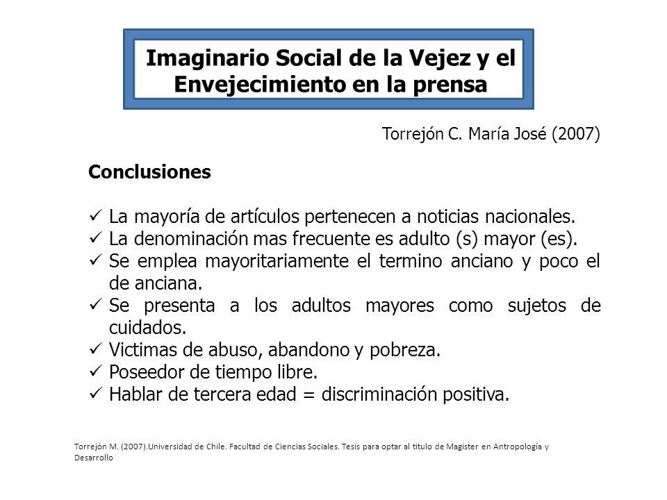 Imaginario Social de la Vejez y el Envejecimiento en la prensa Torrejón C. María José (2007) Conclusiones La mayoría de artículos pertenecen a noticia