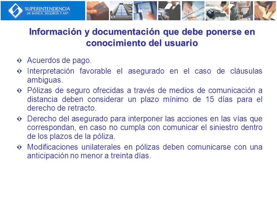Información y documentación que debe ponerse en conocimiento del usuario Acuerdos de pago. Interpretación favorable el asegurado en el caso de cláusul
